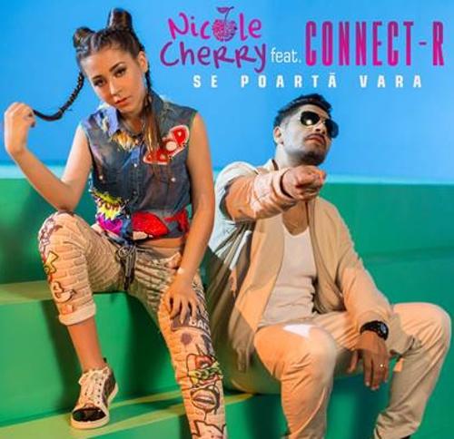Nicole Cherry si Connect-R lanseaza hit-ul