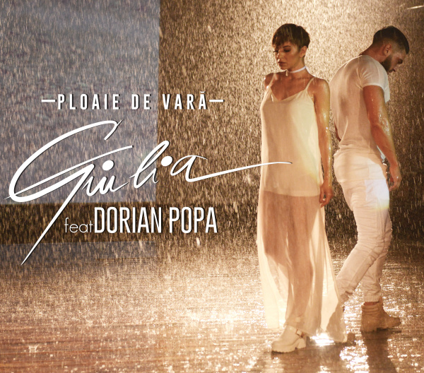 "Giulia si Dorian Popa lanseaza "" Ploaie de vara"""