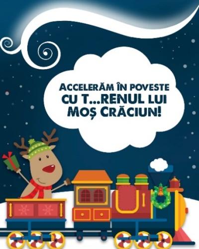 """""""T...RENul lui Moș Crăciun"""": o călătorie de poveste!"""