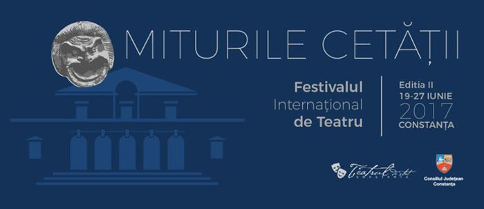 """Incepe Festivalul International de Teatru """"Miturile Cetatii"""""""
