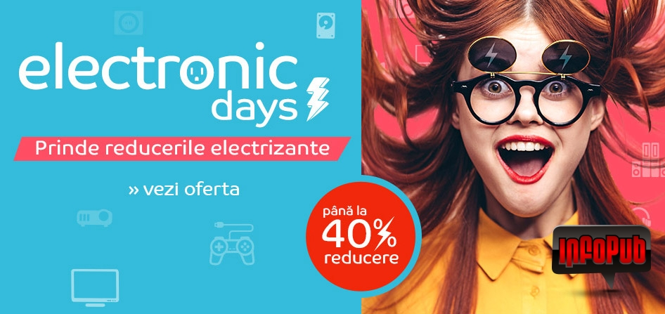Campania Promotionala Electronic Days cu Reduceri Mari