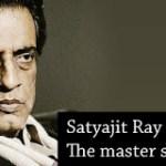 Biography of Satyajit Ray-Indian- Cinema Director-'Bharat Ratna' Award Winner