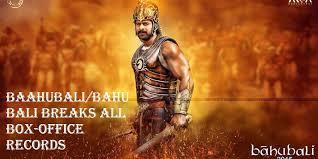 Bahubali Breaks All Box Office Records