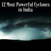 Cyclones in India – Deadliest