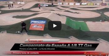Video: Nacional 1/8 TT Gas 2015 - Resumen del viernes y toma de contacto