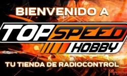 Inauguración - Top Speed Hobby abre su web, no te pierdas su oferta de lanzamiento