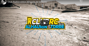 VIDEO - Conociendo el Club RC Alhaurin de la Torre
