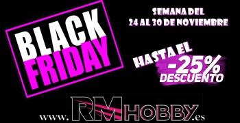 Black Friday en RM Hobby