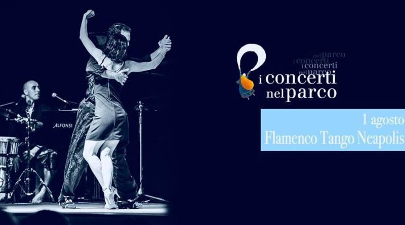 <em>Arrassusìa che a Napoli vuol dire… Non sia mai!</em> Flamenco Tango Neapolis ai Concerti nel Parco