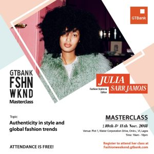 fashionweekend social media julia - Join British Vogue Editor-at-Large, Julia Sarr-Jamois in her Masterclass at the GTBank Fashion Weekend