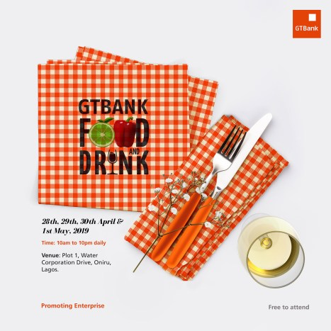 food and drink poster 1 1 1 - The 2019 GTBank Food and Drink Festival Is Here Again!