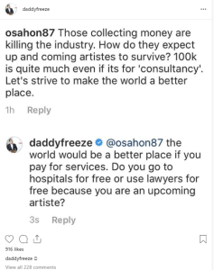 oap - Between Daddy Freeze And An Upcoming Artiste Who Said His 100k Charges Is Too Much