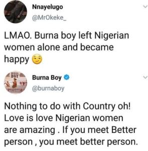"""Love Is Love, Nigerian Women Are Amazing"" - Burna Boy Replies Twitter User"