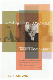 The Making of a Philosopher, by Colin McGinn