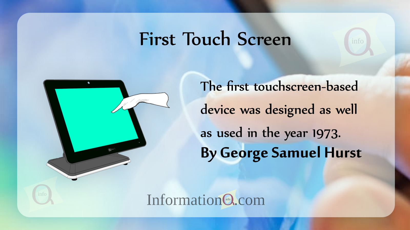 First Touch Screen