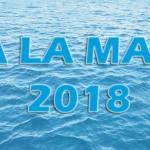 """""""A LA MAR 2018"""" – UNA ALTERNATIVA NÁUTICA PARA ESTE VERANO"""