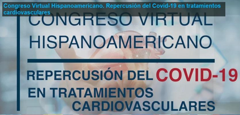 I Congreso Virtual Hispanoamericano 'Cáncer y Coronavirus'