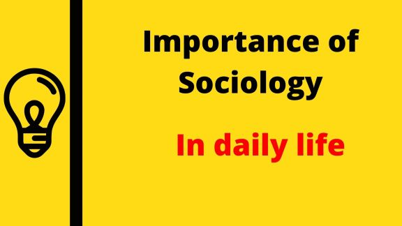 Importance of sociology in hindi