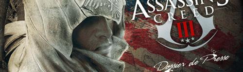 Assassin's Creed 3 : Le Dossier Presse