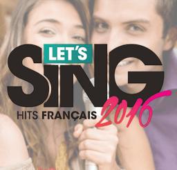Let's Sing : Hits français 2016
