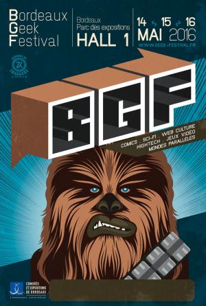 Bordeaux Geek Festival 2016 : Affiche Chewbacca