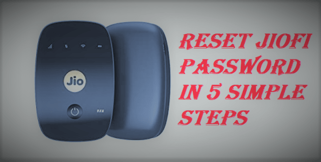 How To Reset Jiofi Password