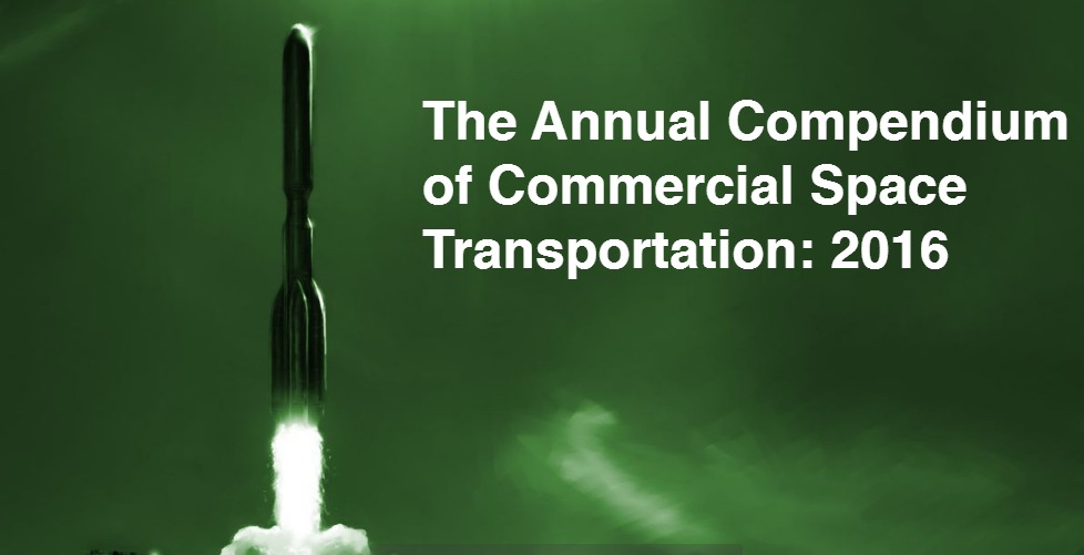 PDF. The Annual Compendium of Commercial Space Transportation: 2016