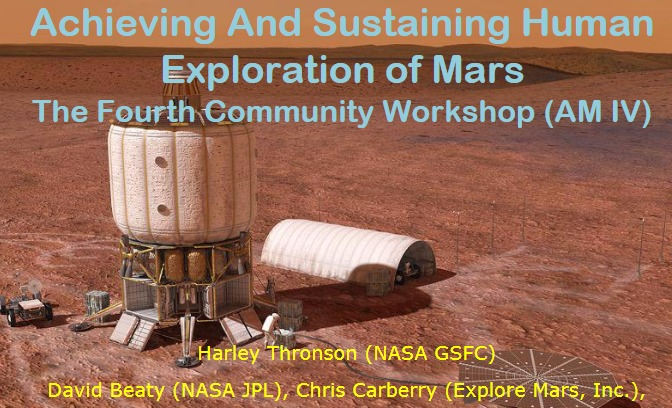 PDF. Achieving and Sustaining Human Exploration of Mars. The Fourth Community Workshop (AM IV)