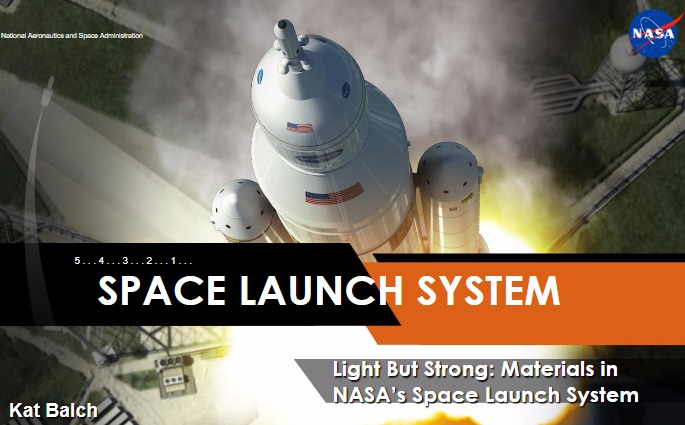 PDF. Light But Strong: Materials in NASA's Space Launch System