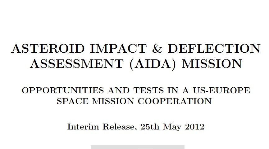 PDF. Asteroid Impact & Deflection Assessment (AIDA) Mission. Opportunities and tests in a US-Europe space mission cooperation