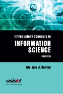 Introductory Concepts in Information Science 2nd Ed
