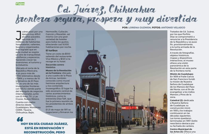 Cd. Juárez, Chihuahua frontera segura, próspera y muy divertida