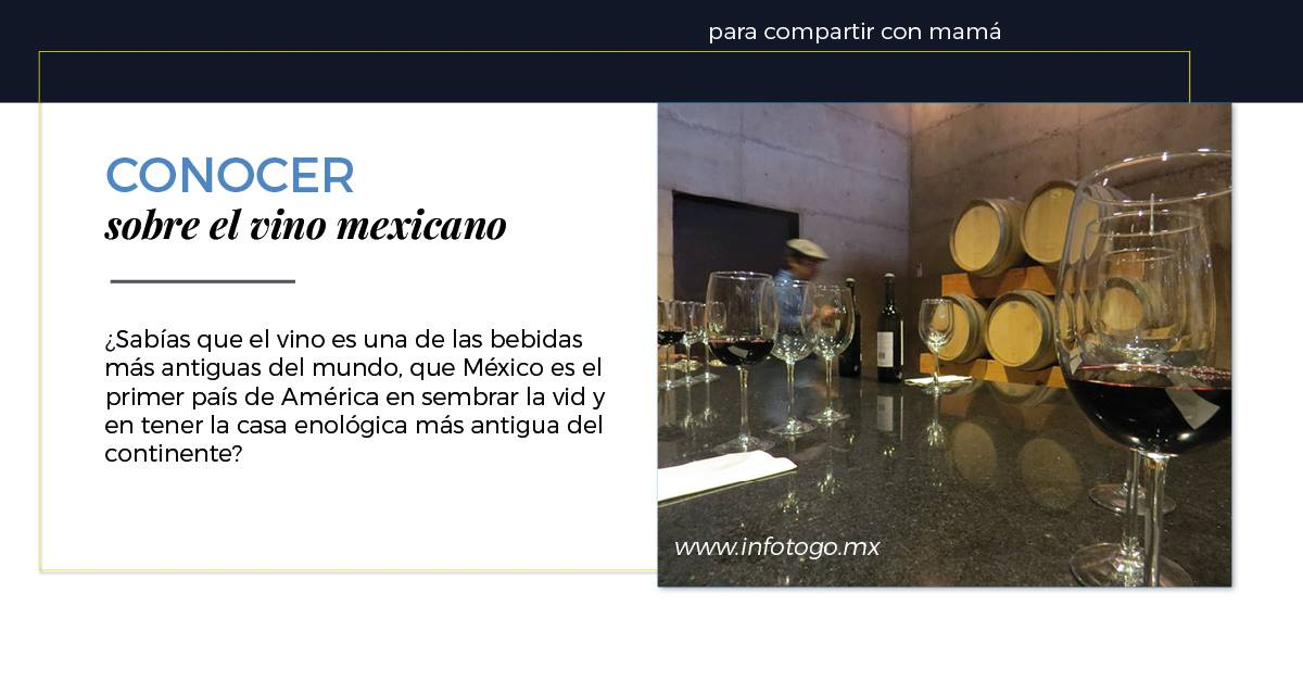 Conocer sobre el vino mexicano