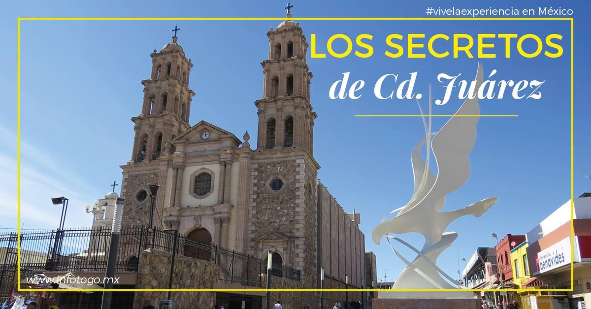 Los secretos de Ciudad Juárez