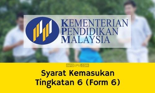 Syarat Kemasukan Tingkatan 6 (Form 6)