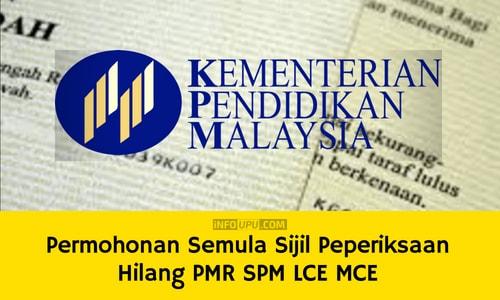 Permohonan Semula Sijil Peperiksaan Hilang PMR SPM LCE MCE