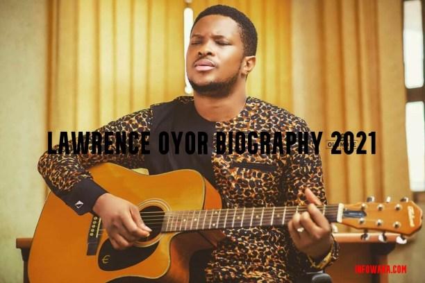 Lawrence Oyor Biography