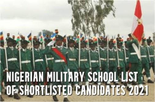 Nigerian Military School List of Shortlisted Candidates 2021