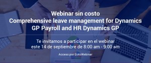 Webinar Comprehensive leav management for Dynamics GP Payrol and HR Dynamics G 14 de septiembre