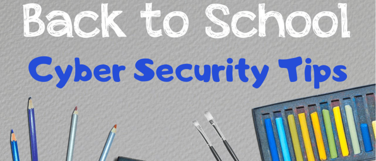 Color photo of a Back to School Cyber Security Tips inscription.