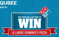 Pay Qubee Bill on Time and Win Domino's Pizza