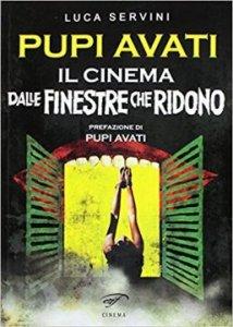 Pupi Avati - Il cinema delle finestre che ridono