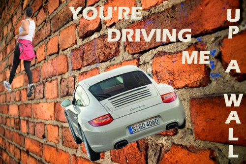 Drive up the wall em inglês, Drive me up the wall