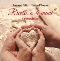 Ricette a 4 mani Christmas Edition