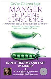 Manger en pleine conscience par Jan Chozen Bays