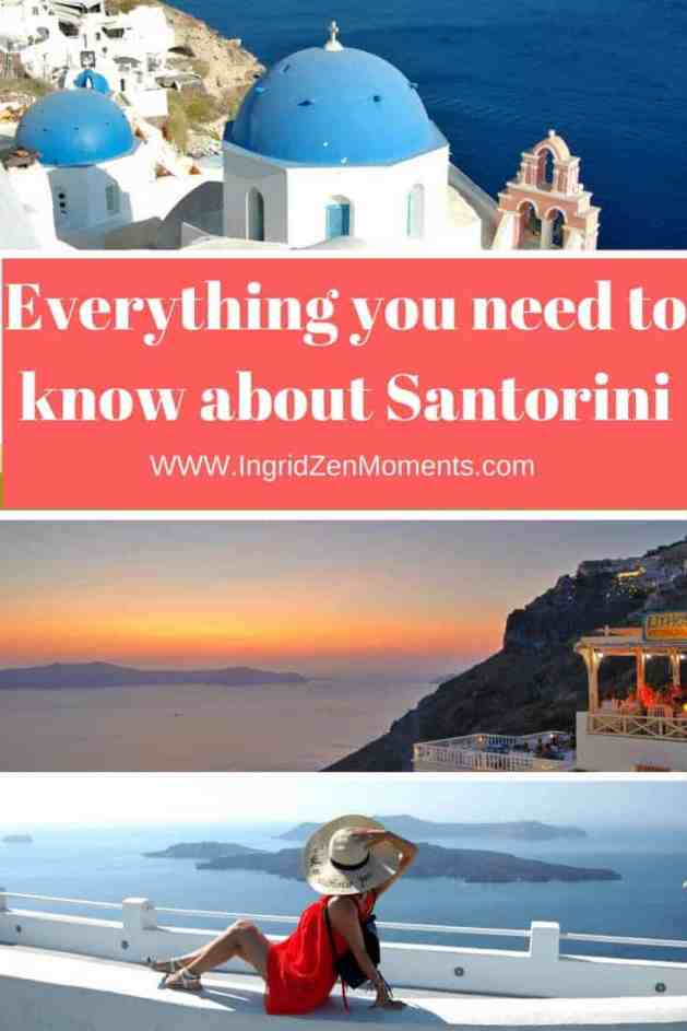 Everything you need to know about Santorini Island Greece | IngridZenMoments