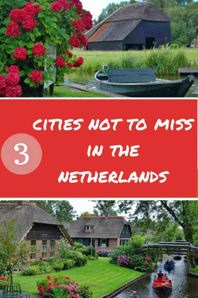 3 of the most beautiful places in The Netherlands