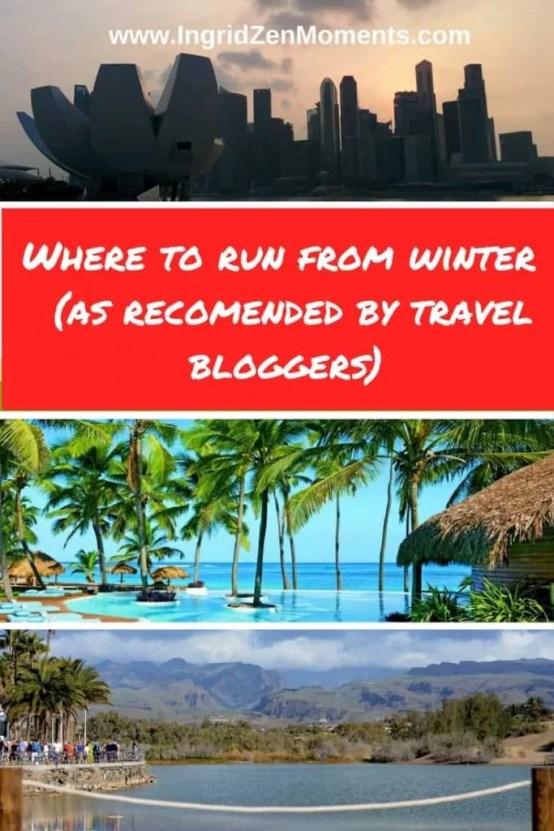 Top Winter Escapes| IngridZenMoments