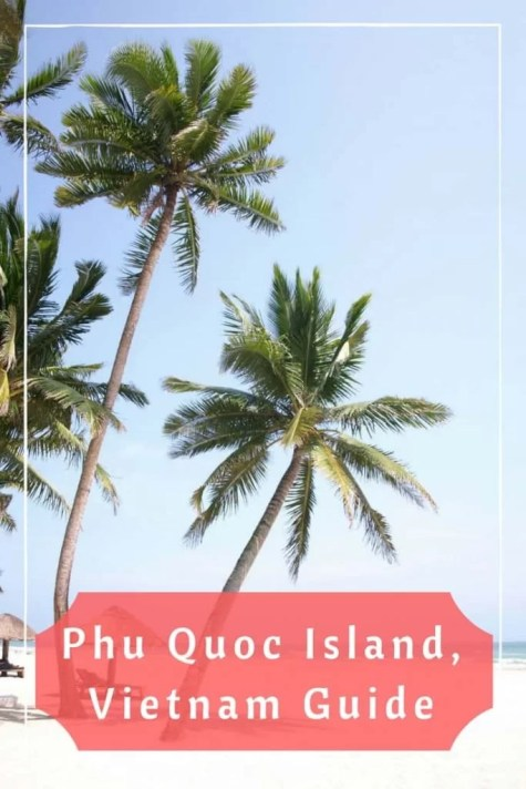 Phu Quoc Island Guide