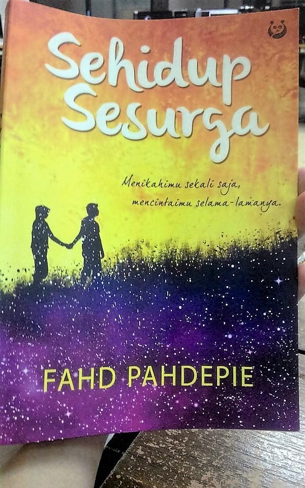 Review Novel Sehidup Sesurga Fahd Pahdepie